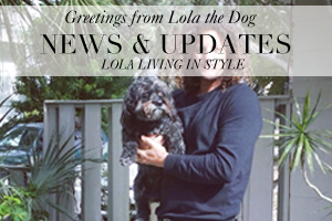 Greetings from LOLA the Dog