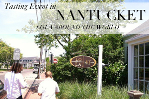 LOLA Tasting Event in Nantucket