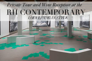 Private Tour and Wine Reception at the RH Contemporary - September 9, 2014